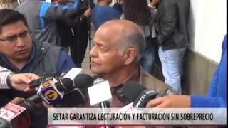 SETAR GARANTIZA LECTORACIÓN Y  FACTURACIÓN SIN SOBREPRECIO
