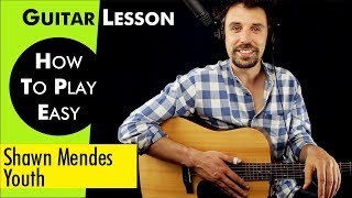 Youth - Shawn Mendes Guitar Lesson / Guitar Tutorial Youth Guitar Cover how to play Chords / TAB