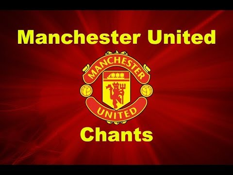 Manchester United's Best Football Chants Video | HD W/ Lyrics