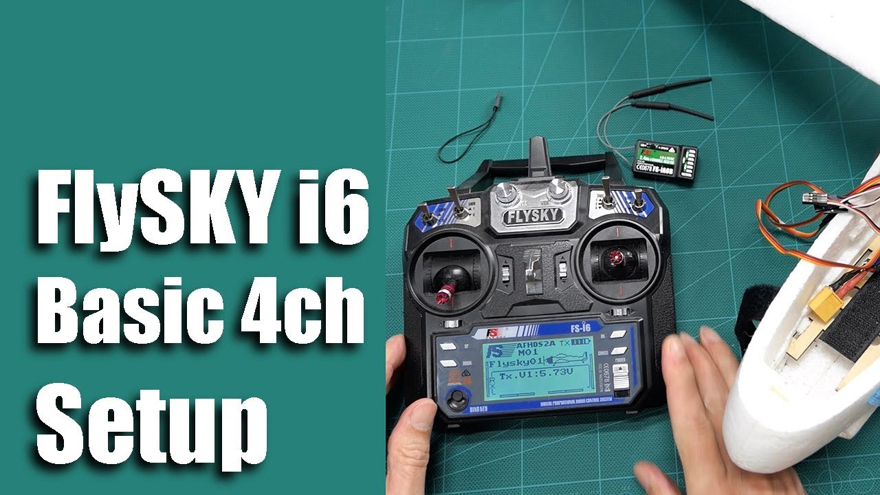 FlySKY FS- i6 Basic 4ch Setup