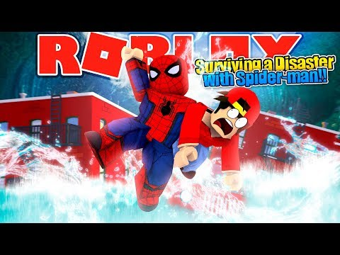 ROBLOX - SURVIVING THE DISASTER DOME WITH SPIDER-MAN!!