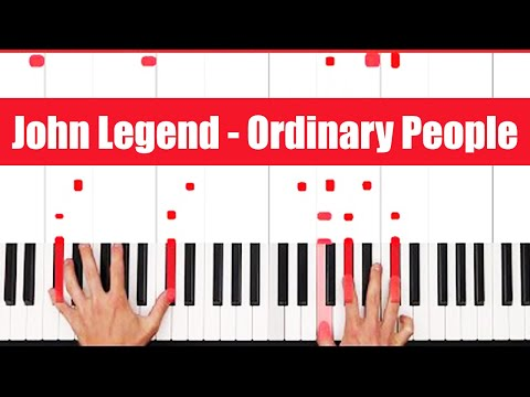 Ordinary People John Legend Piano Tutorial - EASY