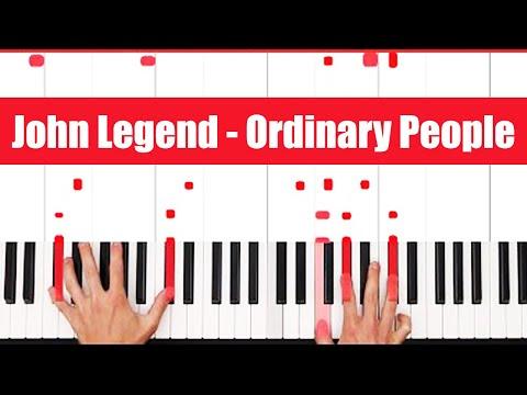 Ordinary People John Legend Piano Tutorial - EASY