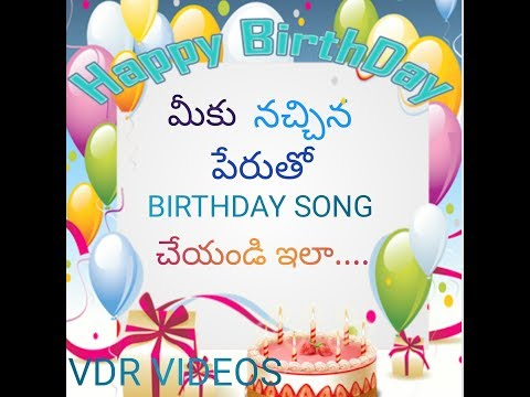 How to download happy birthday songs with the name in telugu  vdr s