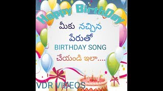 How to download happy birthday songs with the name in telugu |by vdr videos|