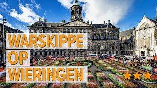 Warskippe op Wieringen hotel review | Hotels in Hippolytushoef | Netherlands Hotels