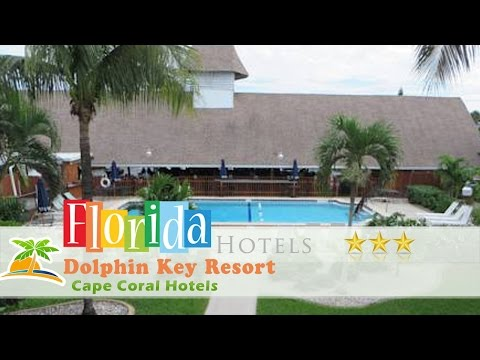 Dolphin Key Resort - Cape Coral - Cape Coral Hotels, Florida