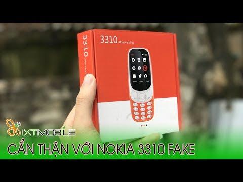 XTmobile | Người Dùng Nên Cẩn Thận Nếu Có ý định Mua Nokia 3310, Trên Tay 3310 Fake Giống 95-97%