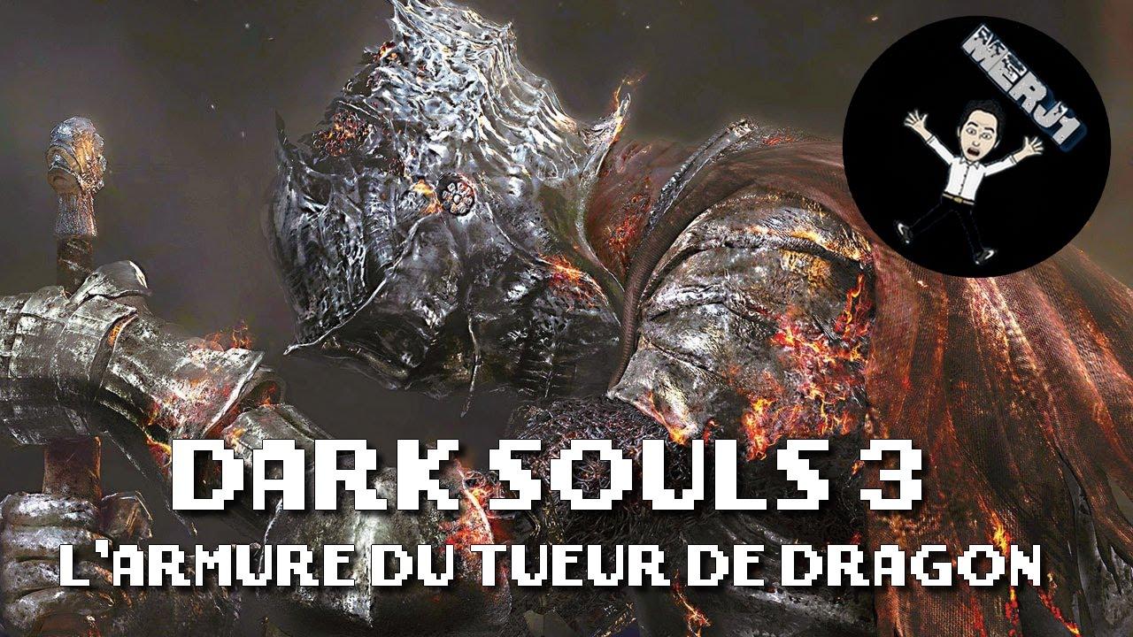 les boss de dark souls 3 l 39 armure du tueur de dragon fr youtube. Black Bedroom Furniture Sets. Home Design Ideas