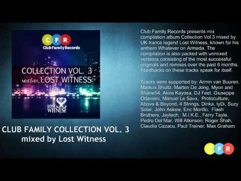 Various Artists - Club Family Collection Vol. 3 (mixed by Lost Witness) [Preview] mp3