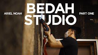 Ariel NOAH - Bedah Studio (Part 1)