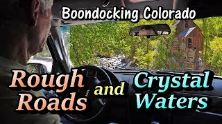 rough-roads-crystal-waters-boondocking-colorado