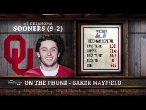 Baker Mayfield on The Dan Patrick Show (Full Interview) 11/21/16