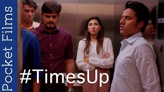 #TimesUp - Hindi Short Film - What Some Employees Think About Female Staff at office