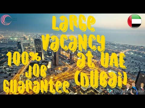 Large vacancy open at UAE (Dubai)    One n' All Consultant   