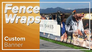 Fence Screen Custom Printed Fence Screens; Outdoor Custom Vinyl Banners & Advertising