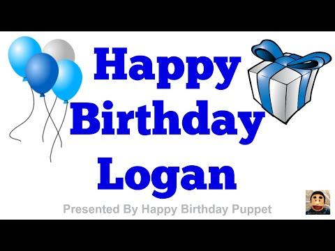 Happy Birthday Logan - Best Happy Birthday Song Ever
