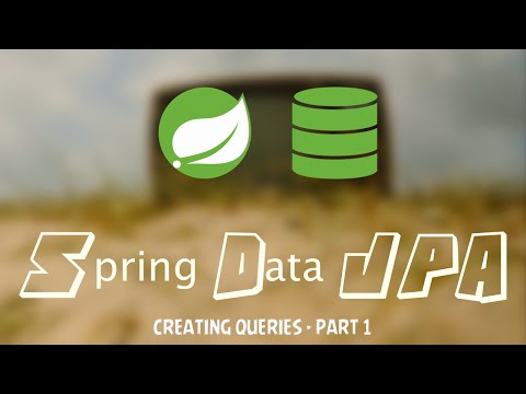 Introduction to Spring Data JPA - Creating Queries Part 1