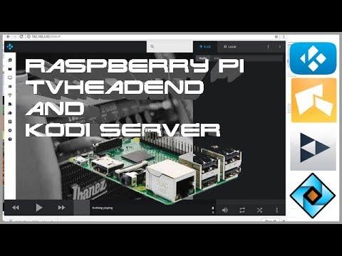 Raspberry Pi Kodi and TVheadend PITV Server