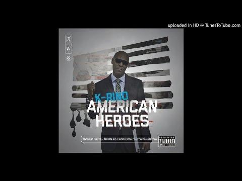 K-Rino - American Heroes