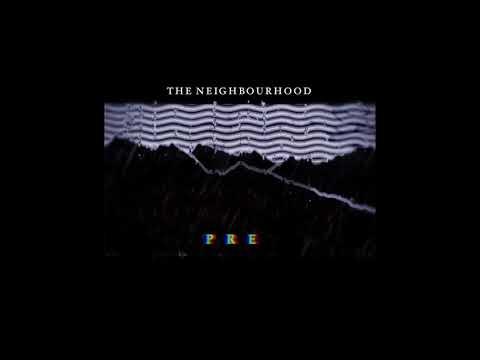 The Neighbourhood- Prey (Instrumental)