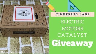 The Electric Motors Catalyst By Tinkering Labs Giveaway