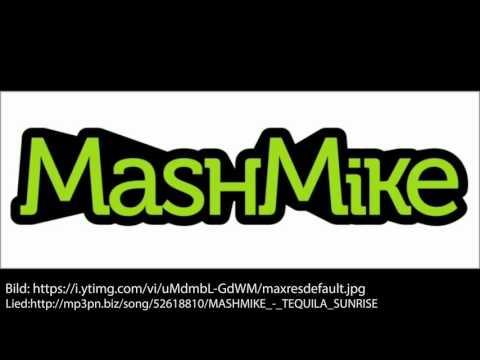 Mash Mike - Tequila Sunrise - Mashup - Played on ILOVERADIO