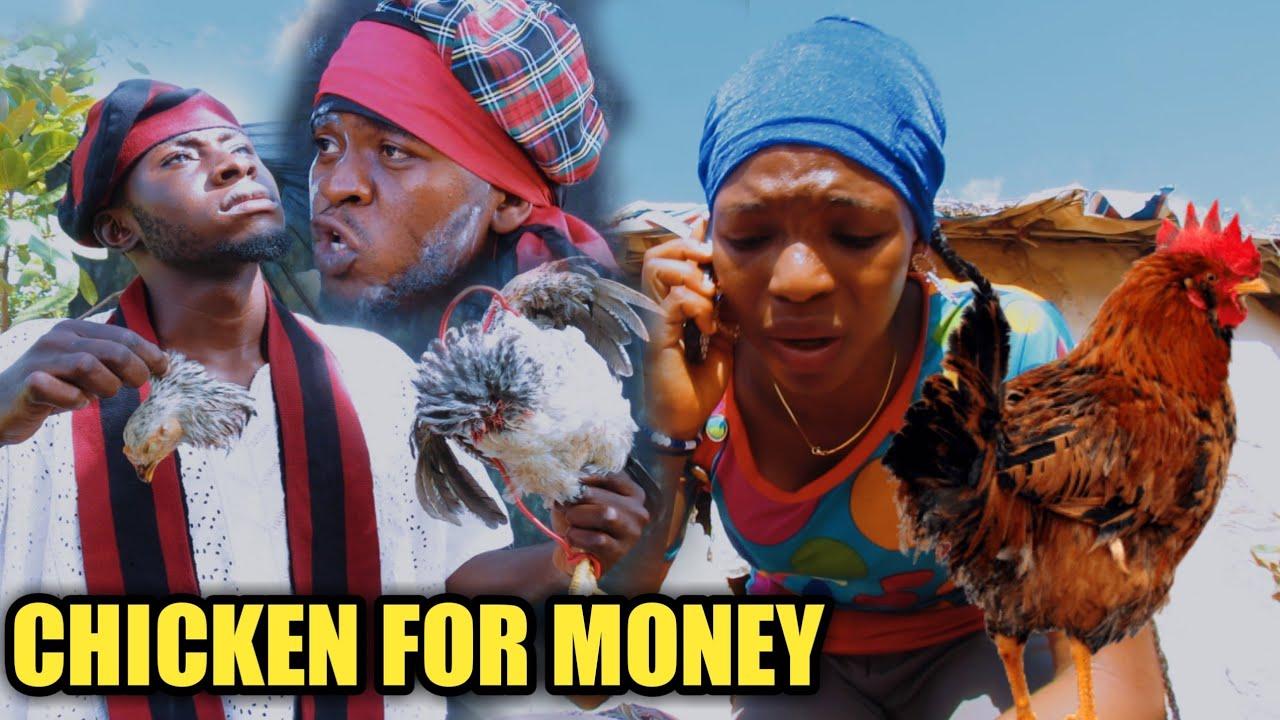 Download CHICKEN FOR MONEY (wkr fresherx comedy)