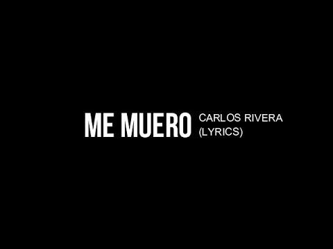 Carlos Rivera - Me Muero tonos de llamada