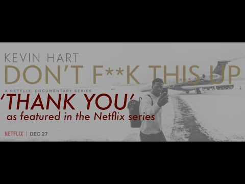 evrYwhr, Roahn Hylton, Jacob Yoffee 'Thank You' from Kevin Hart 'Don't F**k This Up'