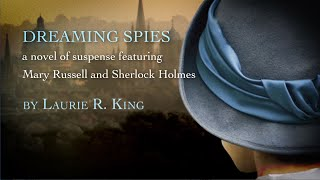 Dreaming Spies by Laurie R. King - book trailer