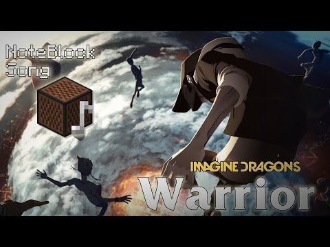 [NoteBlock Song] Imagine Dragons - Warrior 【League of Legends World Championship 2014 Theme】