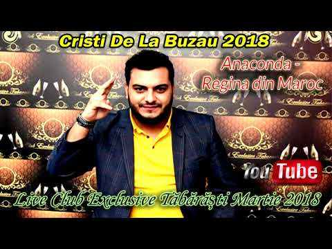 Cristi De La Buzău 2018 - Anaconda - Regina Din Maroc (Live Club Exclusive Tăbărăști)