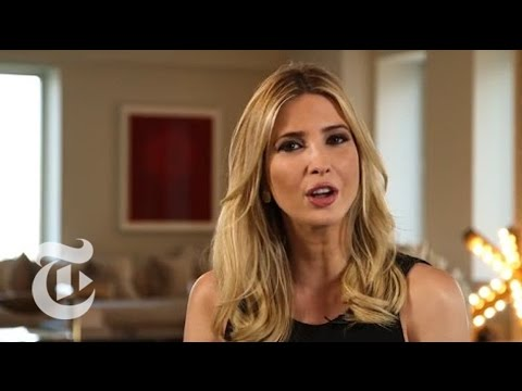 Ivanka Trump: A Real First Lady? | Republican National Convention | The New York Times