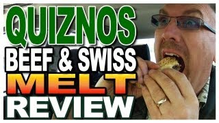 Quiznos - Beef & Swiss Melt Review