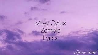 Miley Cyrus - Zombie (Lyrics / Cover)