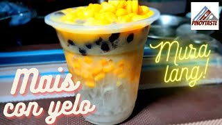 MAIS CON YELO WITH BLACK PEARLS | PINOY TASTE VERSION! PERFECT FOR SUMMER!