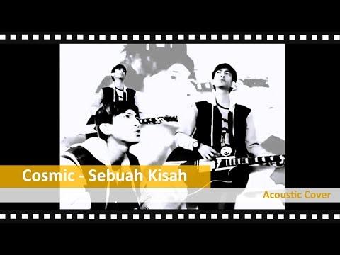 Cosmic - Sebuah Kisah (cover by Ikhsan Setya)