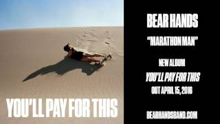 Watch Bear Hands Marathon Man video
