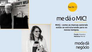 FashionHUB - #medáoMIC! | #13: Heloísa Hervé e Paula Visoná