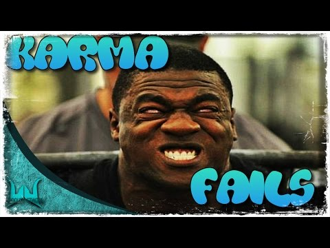 Karma Fail Compilation   2015 HD