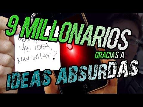 9 MILLONARIOS gracias a IDEAS ABSURDAS!
