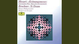 Bruckner: Te Deum For Soloists, Chorus And Orchestra, WAB 45 - 1. Te Deum laudamus