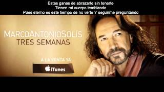 Marco Antonio Solis - Tres Semanas |CON LETRA| (OFFICIAL) 2013 |HD| (VIDEO MUSIC)