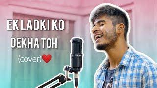 Ek Ladki Ko dekha Toh Aisa Laga (Cover by Imdad Hussain) | Darshan Raval
