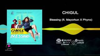 Chigul ft Phyno Mayorkun - Blessing Official Audio
