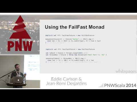 PNWS 2014 - Building a Better Future: Advanced Error Handling for Concurrent Programming with Scalaz
