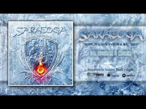 "SARATOGA ""Luchar O Morir"" (Audiosingle)"