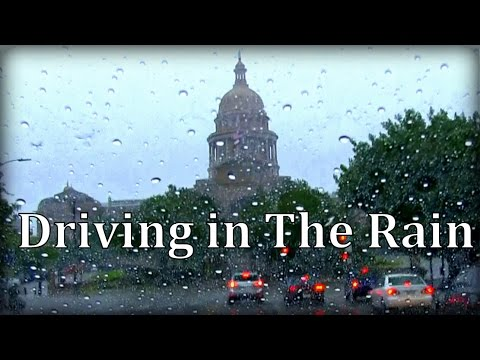 Driving in Rain, Austin Texas 54mins