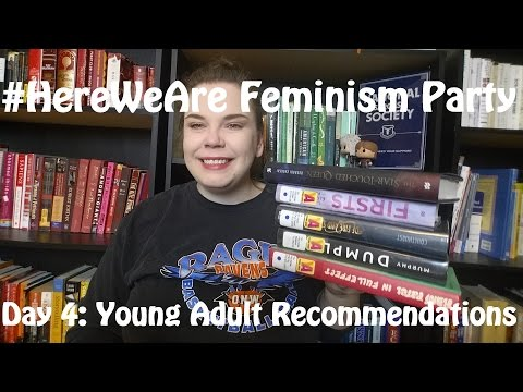#HereWeAre Feminism Party! Day 4: Young Adult Recommendations